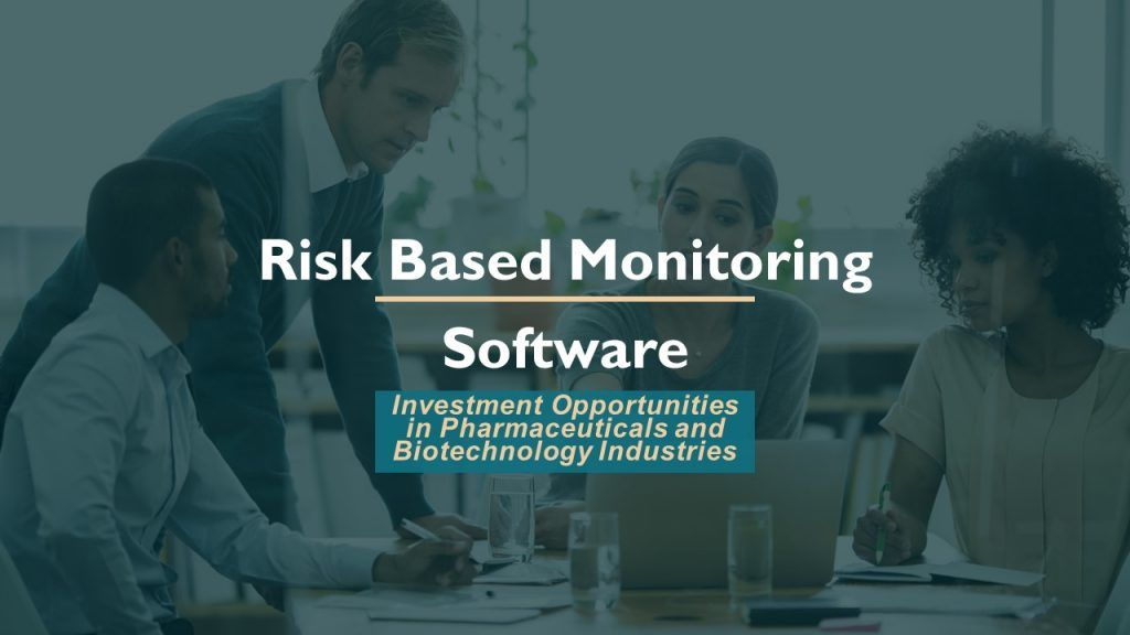 Riskbased monitoring software in clinical trials shift