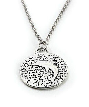 Dolphin pendant necklace symbolizes joy etched quote reads the dolphin pendant necklace symbolizes joy etched quote reads the only joy in the aloadofball Gallery