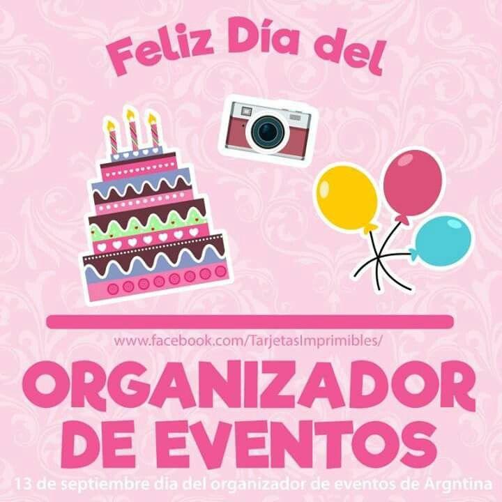 13 de septiembre Día del organizador de eventos. Feliz día ...