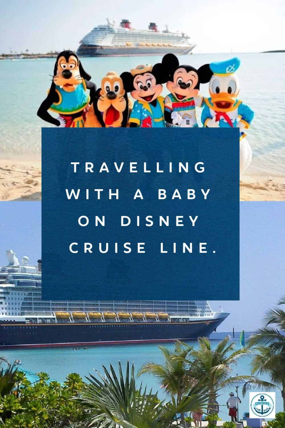 Travelling With A Baby On Disney Cruise Line. in 2020