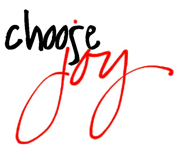 Clear Simple Blog I Choose Joy Choose Joy Daily Devotional Word Joy