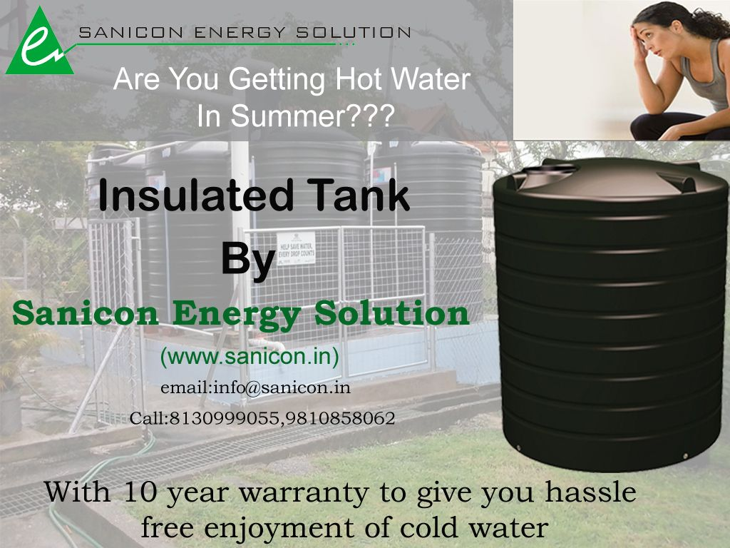 Insulated Tanks With The Onset Of Summers The Crisis Of Water Will Also Rise There Will Be Days When There Will Be No Supply Of Insulated Water Tank Solutions