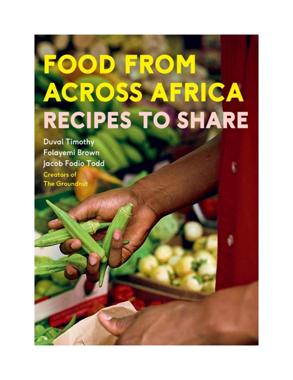 Food from across africa recipes to share issuu pdf download my food forumfinder Image collections