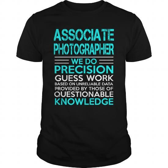 ASSOCIATE PHOTOGRAPHER A TITLE JUST ABOVE KING T Shirts, Hoodies. Check price ==► https://www.sunfrog.com/LifeStyle/ASSOCIATE-PHOTOGRAPHER--KING-Black-Guys.html?41382