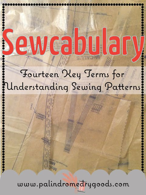 Sewcabulary: Fourteen Key Terms for Understanding Patterns | Key ...