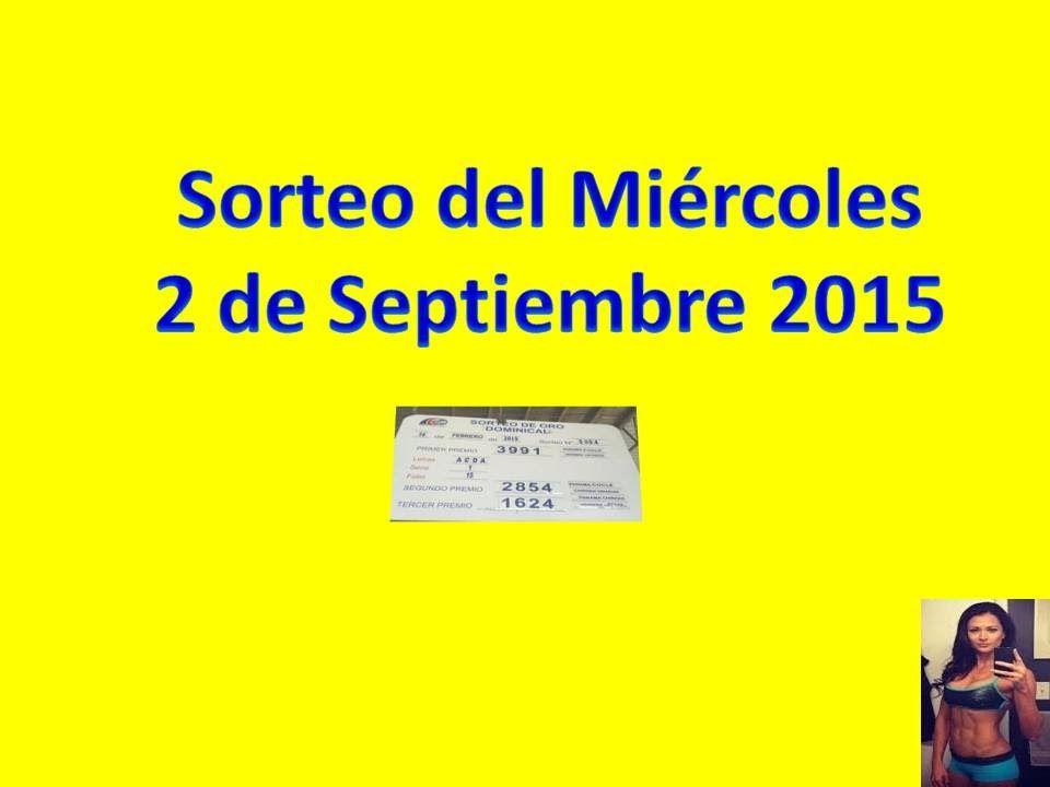 Sorteo Miercoles 2 de Septiembre 2015
