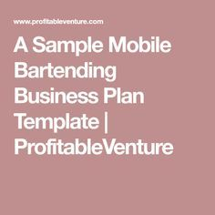 A Sample Mobile Bartending Business Plan Template Profitableventure