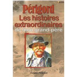 """Le Périgord, région d''un seul département, la Dordogne, n''en est pas avare et il constitue peut-être la région qui puise le plus loin dans le temps les racines de son histoire. Autour de la Vallée de la Vézère et de la Vallée de la Dordogne, à Lascaux, aux Eyzies de Tayac-Sireuil, à Montignac, à La Roque-Gageac, nous sommes plongés dans ce que certains appellent l''un des """"berceaux de l''humanité"""". L''Imaginaire du Périgord peut être considéré comme datant de plus de vingt-deux…"""