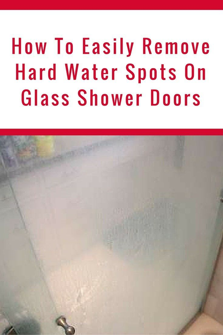 How to easily remove hard water spots on glass shower