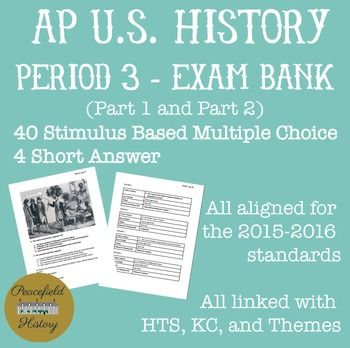 APUSH Period 3 Stimulus Based Multiple Choice Short Answer