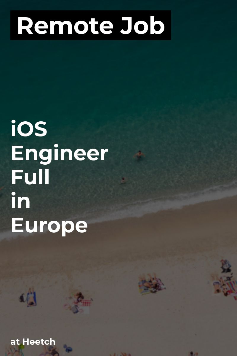 Remote iOS Engineer Full in Europe at Heetch ios swift