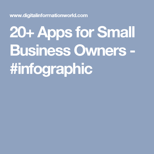 20+ Apps For Small Business Owners