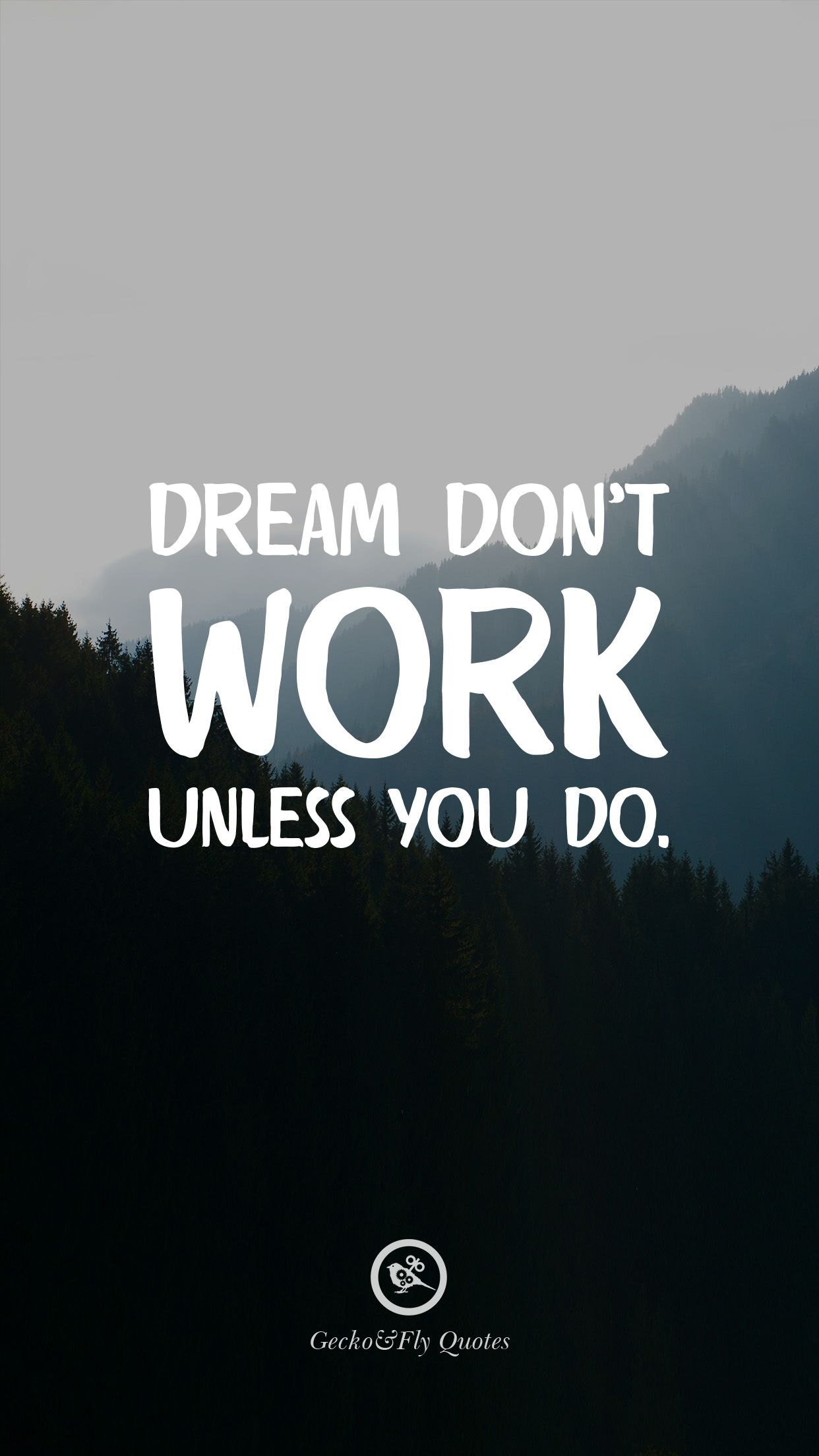 Dream Don T Work Unless You Do Inspirational Quotes Wallpapers Iphone Wallpaper Quotes Inspirational Motivational Quotes For Students