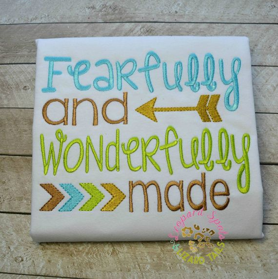 Fearfully and Wonderfully Made Embroidered Shirt  by LeopardDIVAS