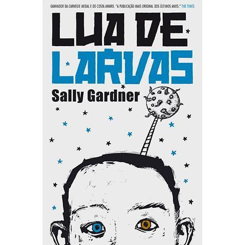 Livro Lua De Larvas Livros Para Jovens Livros E Autores De Livros