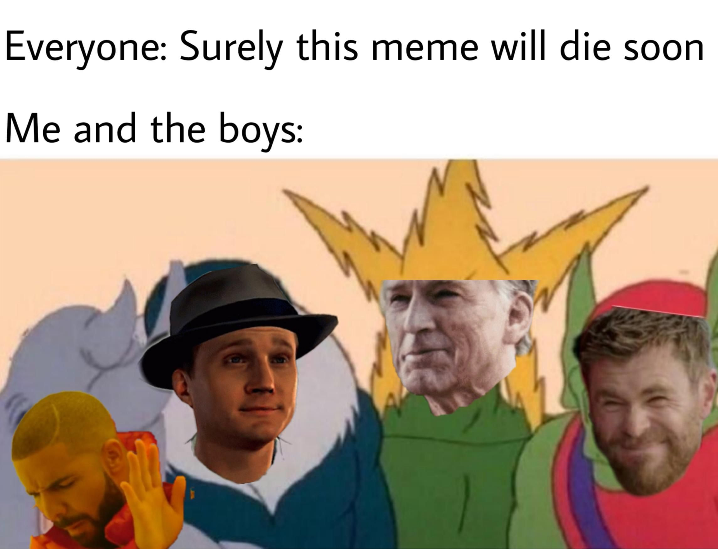 50 Me And The Boys Memes For You To Look At With The Boys Memes Funny Memes Funny