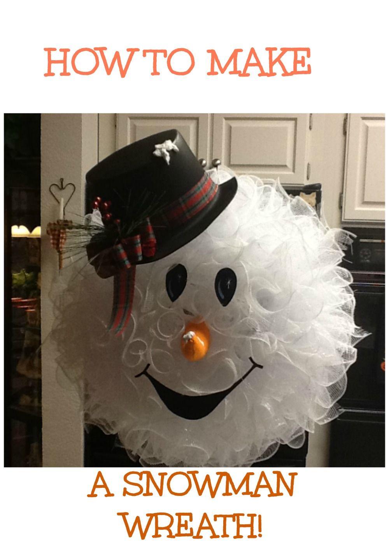 how to make a snowman wreath by peggy bond christmas pinterest no l magie de noel et. Black Bedroom Furniture Sets. Home Design Ideas