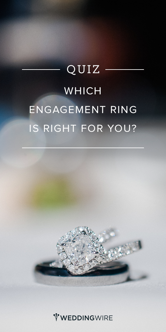Which Engagement Ring Is Actually Right For You Engagement Ring Quiz Wedding Ring Quiz Types Of Wedding Rings