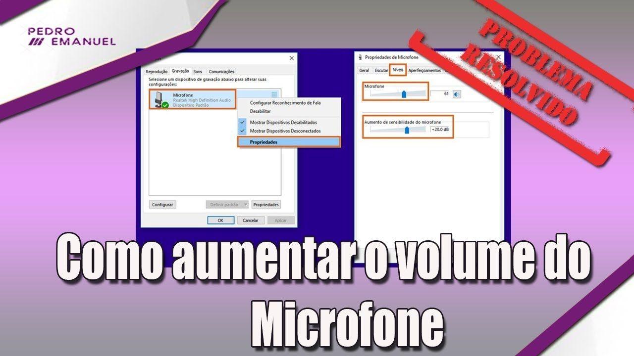 Como aumentar volume do microfone no windows microfone