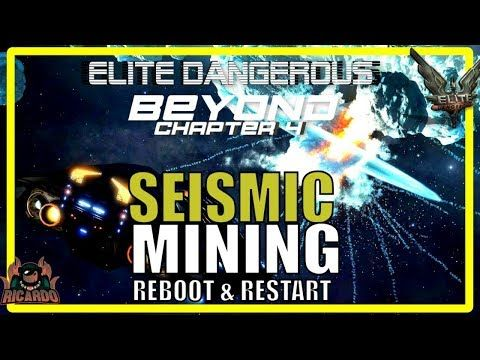 Elite:Dangerous Seismic Mining REBOOT and RESTART | Elite Dangerous