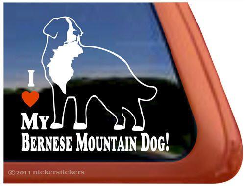 I Love My Bernese Mountain DogHigh Quality Vinyl Berner Window Decal Sticker