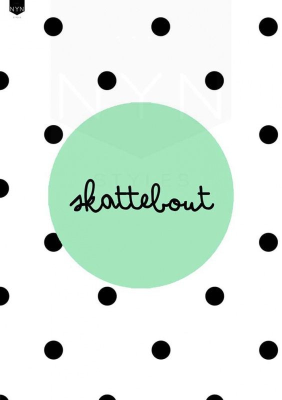 nynstyles poster skattebout mint a4 - quotes | pinterest, Deco ideeën