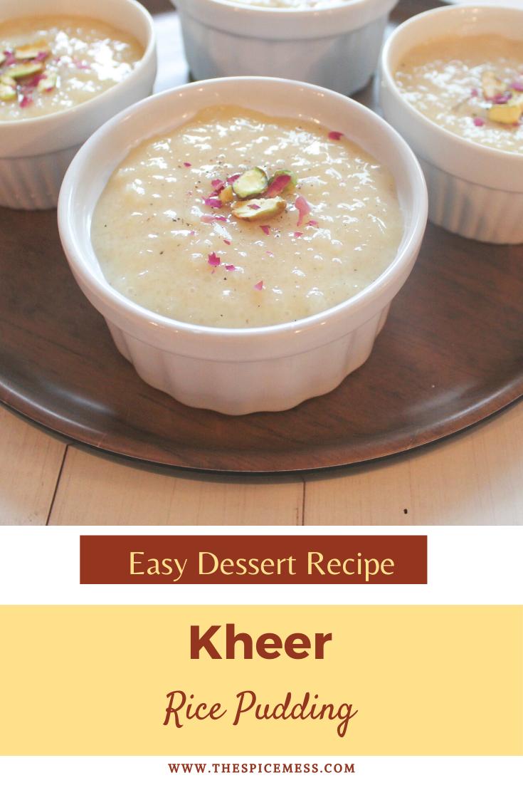 Kheer Pakistani Rice Pudding Recipe The Spice Mess Recipe In 2020 Recipes Dessert Recipes Easy Indian Dessert Recipes