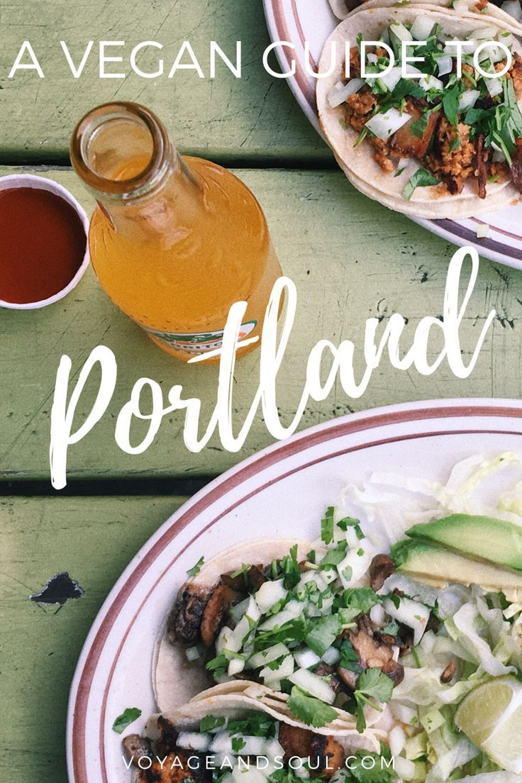A Vegan Guide To Portland Oregon The Best Vegan Food In Portland Can Be Found In This Guide If You Re I Vegan Guide Portland Oregon Food Vegan Restaurants