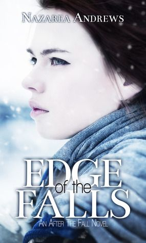 Edge of the Falls by Nazarea Andrews #NA
