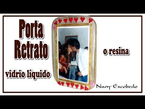 PORTA RETRATO CON VIDRIO LÍQUIDO O RESINA - YouTube