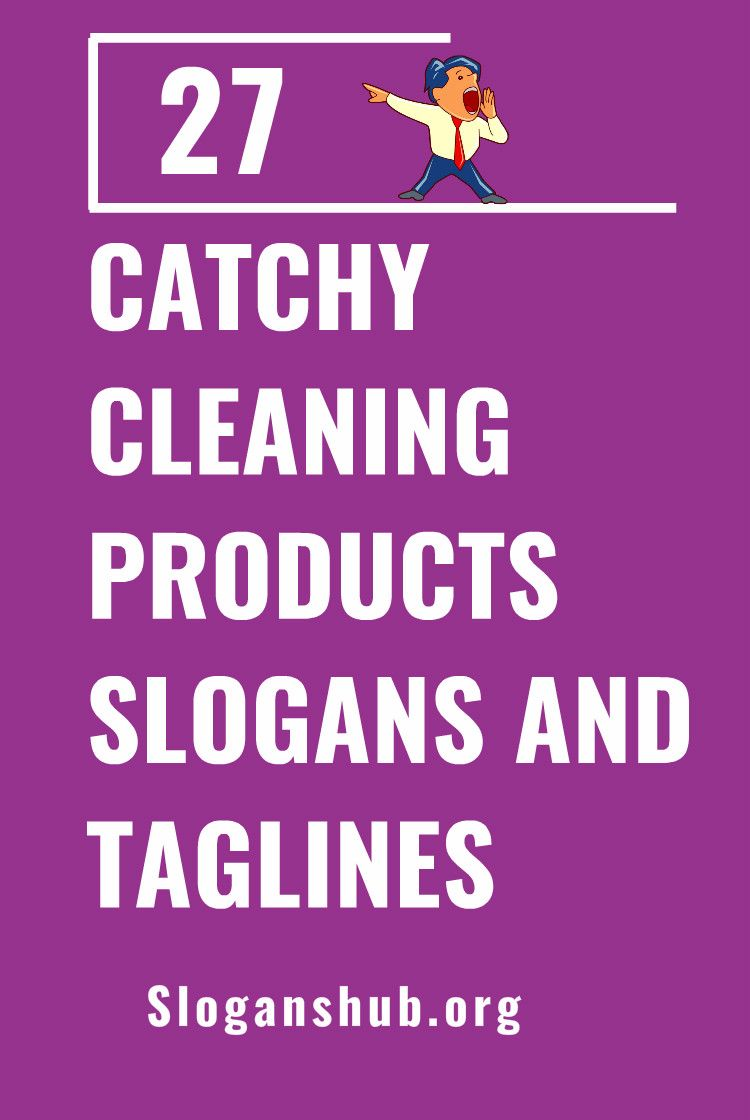 27 Catchy Cleaning Products Slogans And Taglines Slogan Catchy