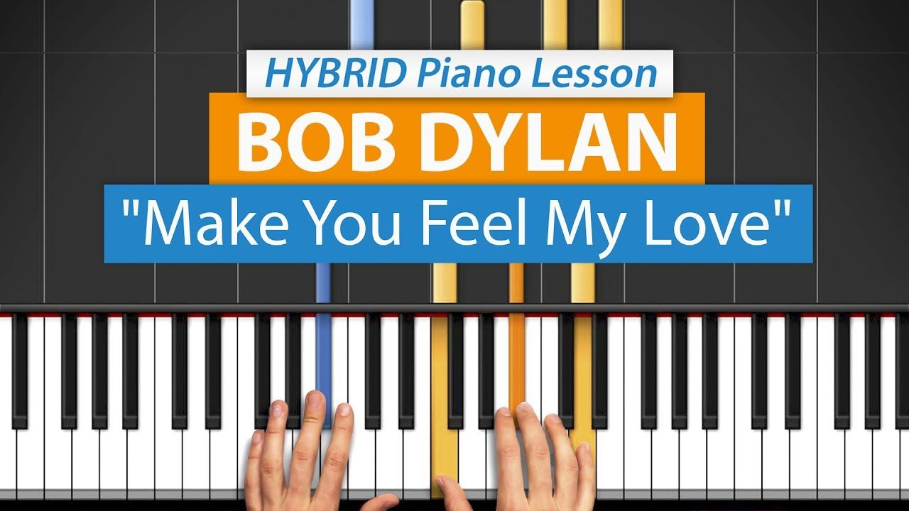 How To Play Make You Feel My Love Adele By Bob Dylan Hdpiano