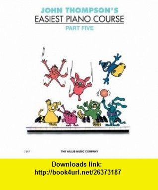 John Thompsons Easiest Piano Course Pdf