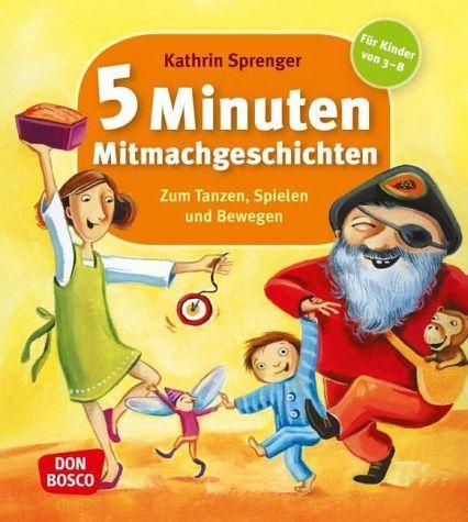 http://www.buecher.de/shop/kindergarten--vorschule/5-minuten-mitmachgeschichten/sprenger-kathrin/products_products/detail/prod_id/27984288/: Kathrin Sprenger: 5 Minuten Mitmach-Geschichten zum Tanzen, Spielen und Bewegen, Für Kinder von 4-8 Jahren, Don Bosco Verlag, 2010, 3. Aufl., 88 Seiten, ISBN-13: 9783769817942 ISBN-10: 376981794X -> Viele kurze Geschichten zum Mitmachen, meist ohne Material, mit Erklärung was die Kinder bei der einzelnen Geschichte machen sollen