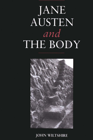 Jane Austen and the Body : 'The Picture of Health' (1992).  John Wiltshire.