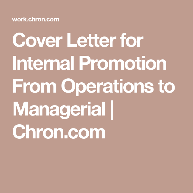 Cover Letter for Internal Promotion From Operations to ...
