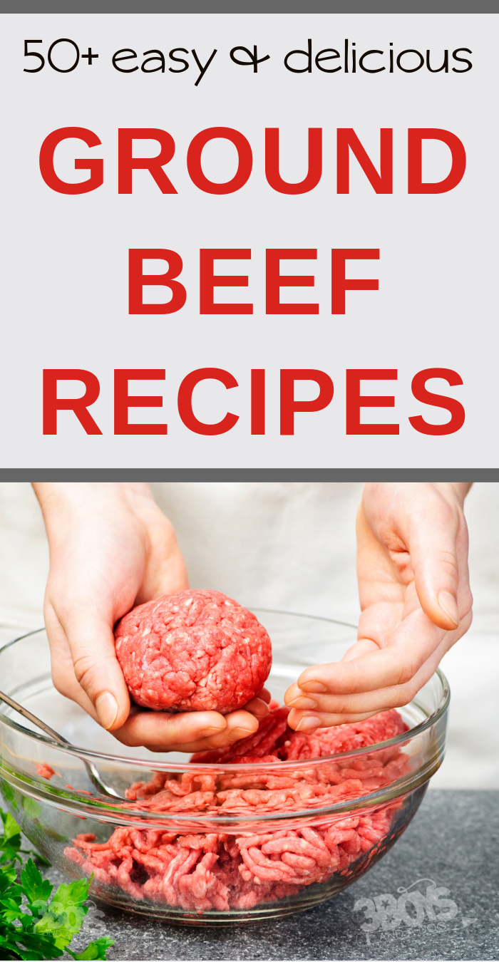 50+ Easy & Delicious Ground Beef Recipes images