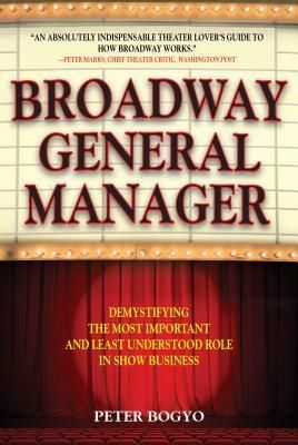 Pdf Download Broadway General Manager Demystifying The Most Important And Least Understood Role In Show Business General Manager Broadway General Management