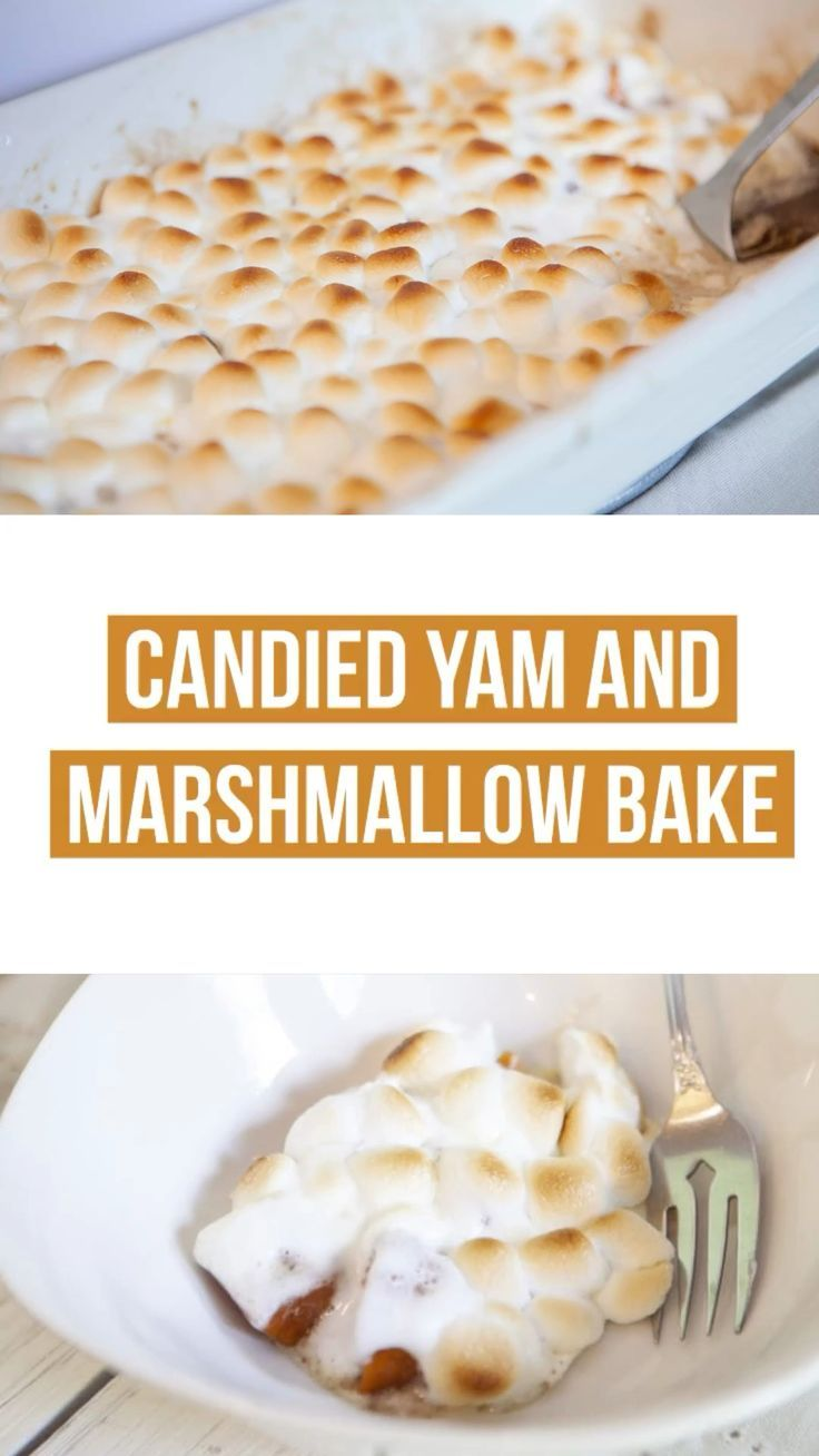 Candied Yam and Marshmallow Bake #candiedyams