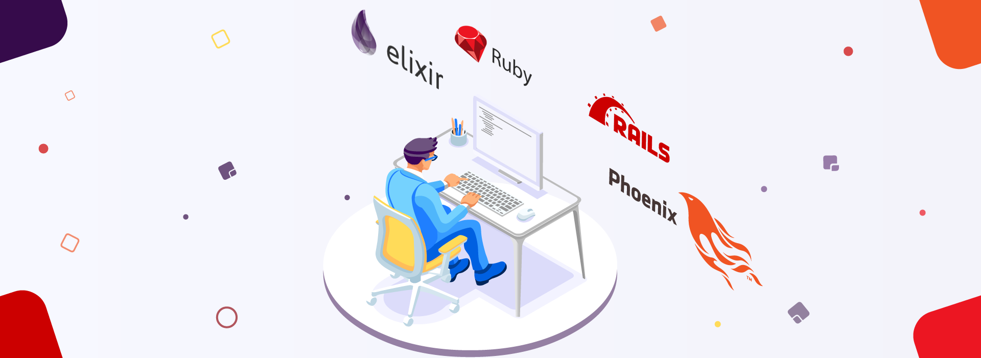 Elixir vs  Ruby and Phoenix vs  Rails: What to Choose and