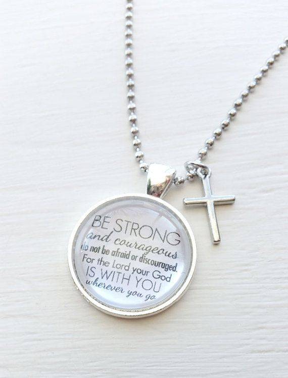 Be strong and courageous joshua 19 bible verse pendant be strong and courageous joshua 19 bible verse pendant pendant necklace inspiration jewelry quote necklace aloadofball Images