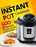 Instant Pot Cookbook: 500 Instant Pot Recipes to Cook Healthy Meals - https://www.trolleytrends.com/?p=696722