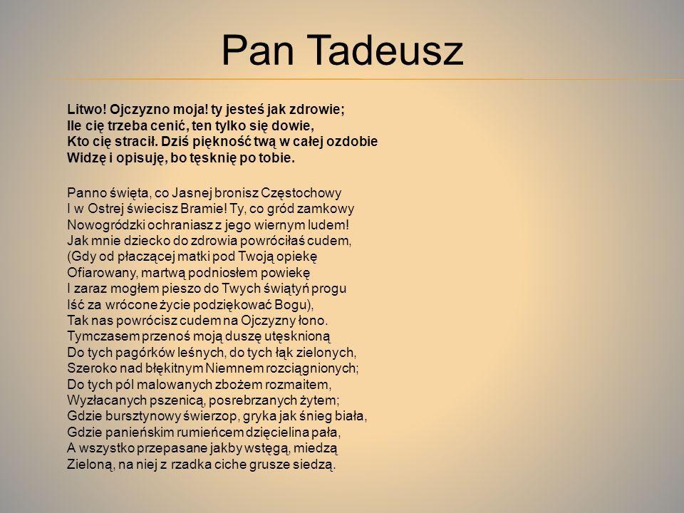 Adam Mickiewicz Pan Tadeusz Fragment Ksiega I