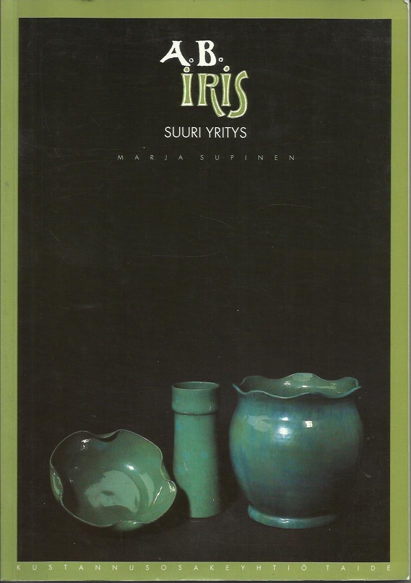 A.B. Iris – Suuri yritys – kirjapino.fi