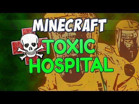 Minecraft - Toxic Hospital