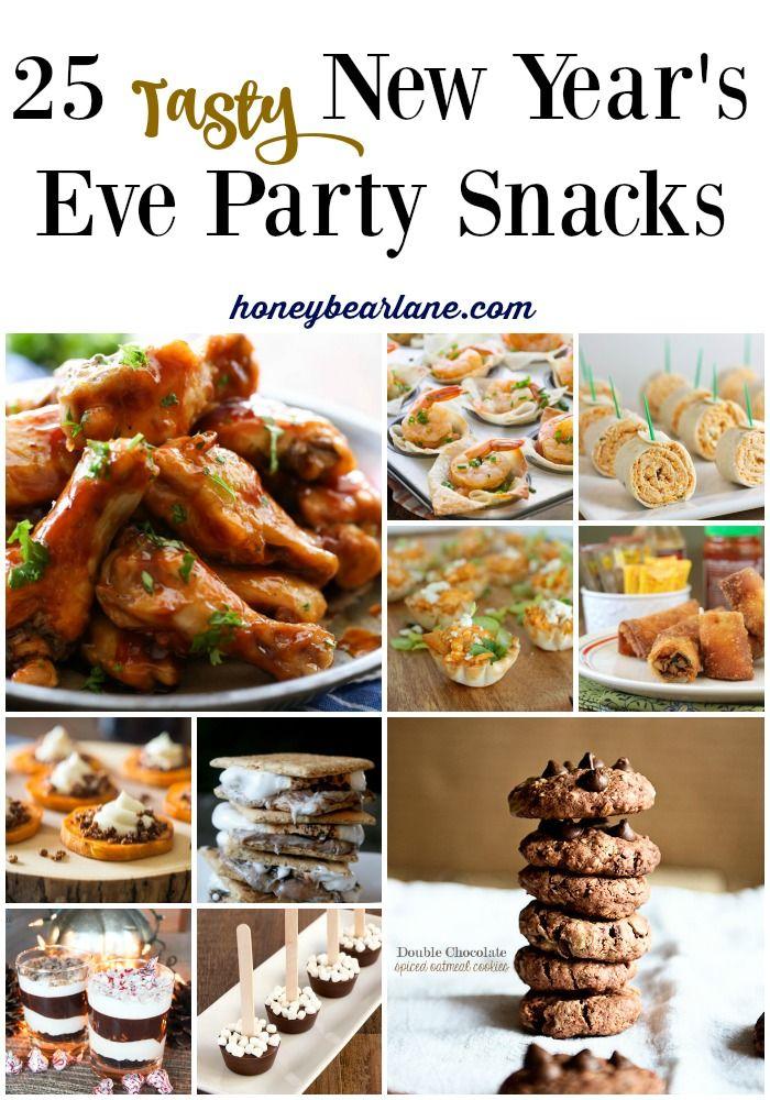 25 Tasty New Year S Eve Party Snacks Honeybear Lane Party Snacks Quick Healthy Breakfast Tasty