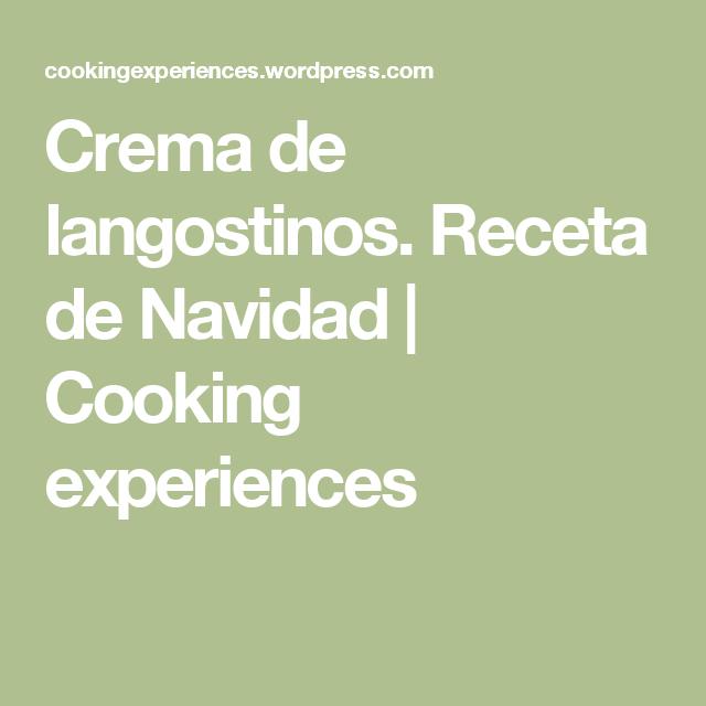 Crema de langostinos. Receta de Navidad | Cooking experiences