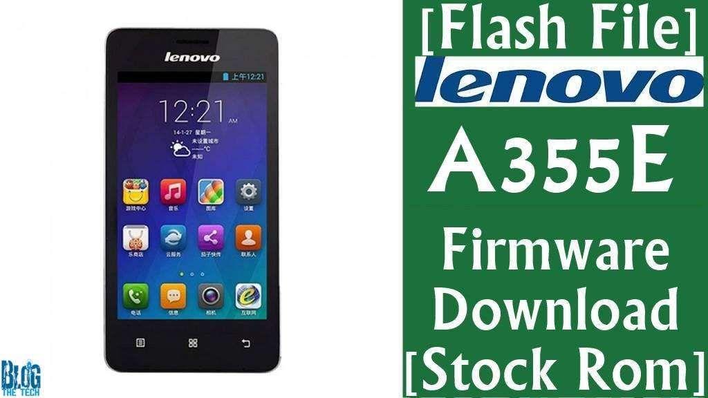 Flash File  Lenovo A355e Firmware Download  Stock Rom