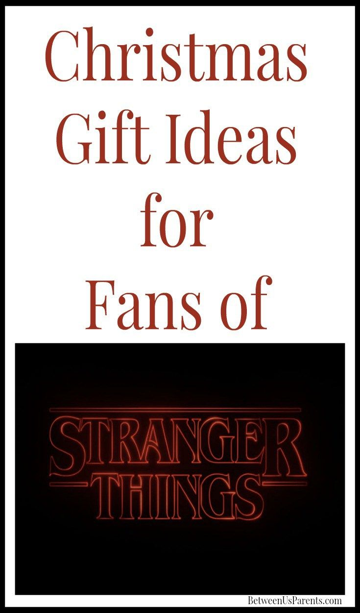 Great gifts for fans of Stranger Things | Strange things, Christmas ...