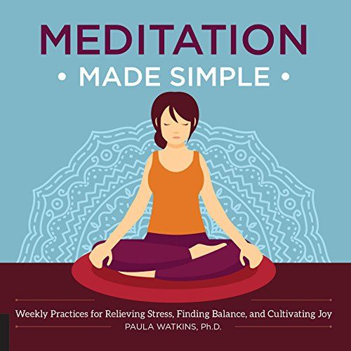 Meditation Made Simple Weekly Practices for Relieving Stress Finding Balance and Cultivating Joy * See this great product.